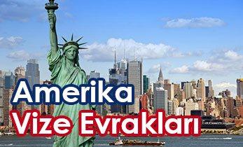 amerika vizesi için gerekli evraklar