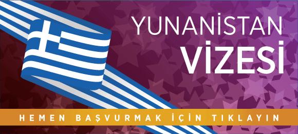 yunanistan vizesi başvurusu