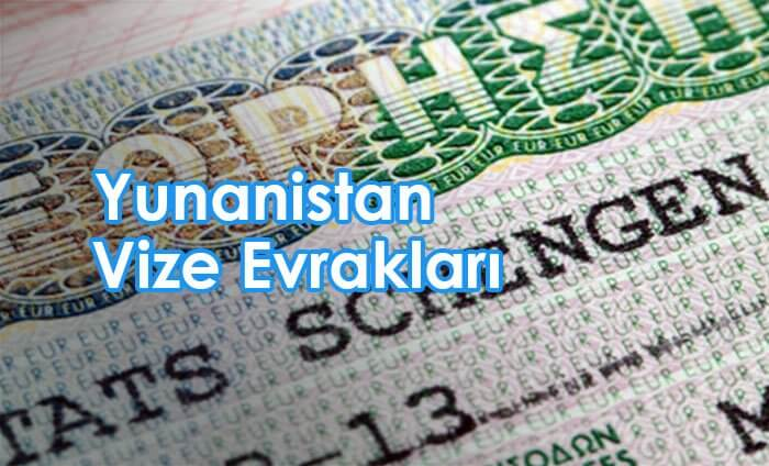 yunanistan vizesi için gerekli evraklar