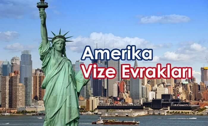 amerika vizesi icin gerekli belgeler