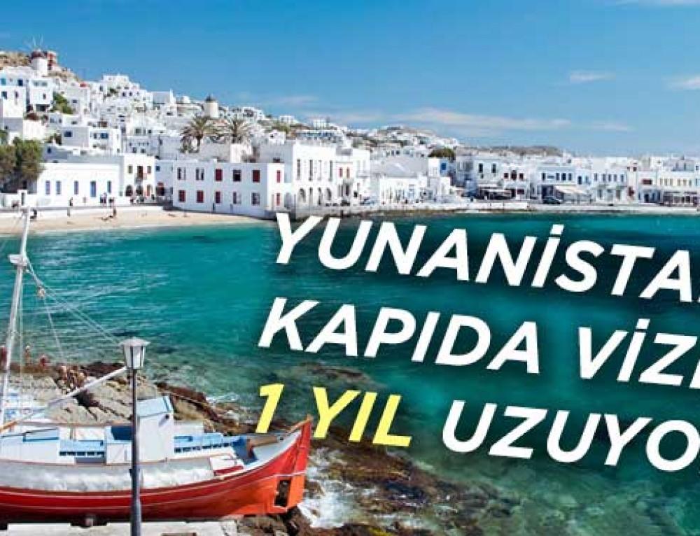 Yunanistan Kapıda Vizeyi Uzattı