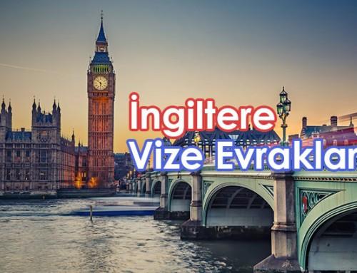 İngiltere Vizesi İçin Gerekli Evraklar