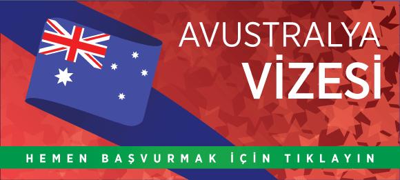 avustralya vize başvurusu