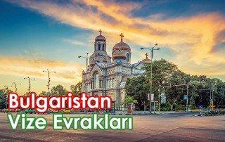 bulgaristan vizesi için gerekli belgeler