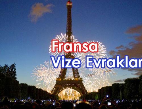 Fransa Vizesi için Gerekli Evraklar