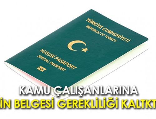 Yeşil Pasaport izin Belgesi Gerekliliği Kalktı