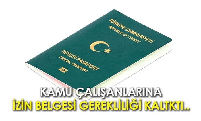 yeşil pasaport izin belgesi kalktı