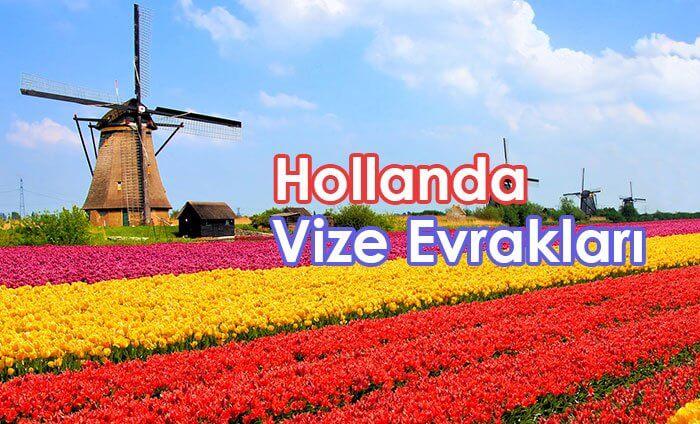 hollanda vizesi için gerekli evraklar