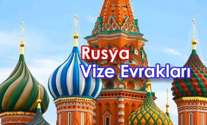 rusya vizesi için gerekli evraklar