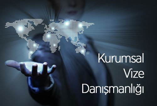 kurumsal vize danışmanlığı