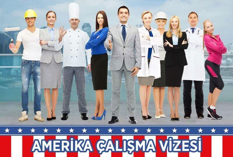 Amerika çalışma vizesi